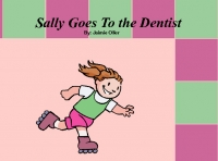 Sally Goes To the Dentist