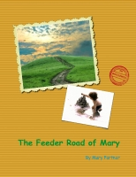 The Feeder Road of Mary