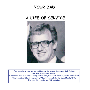 YOUR DAD - A LIFE OF SERVICE