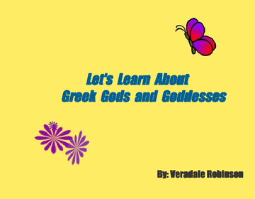 Let's Learn About The Greek Gods And Goddesses