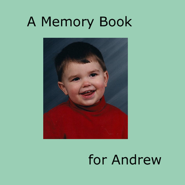 A Memory Book for Andrew