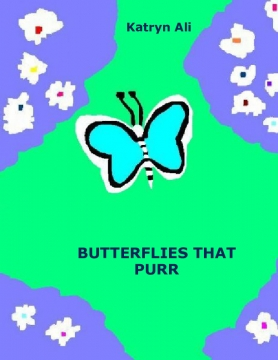 BUTTERFLIES THAT PURR
