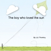The boy who loved sunshine