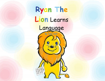 Ryan the Lion Learns Language (Fixed)