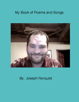 My Book of Poems and Songs.