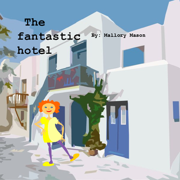 the fantasic hotel