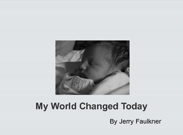 My World Changed Today