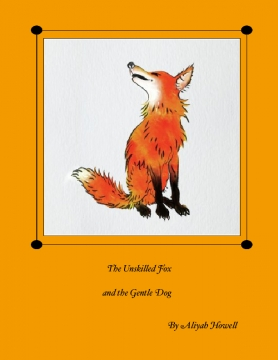 The Unskilled Fox and The Gentle Dog