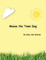 Moose The Town Dog