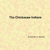 The Chickasaw Indians