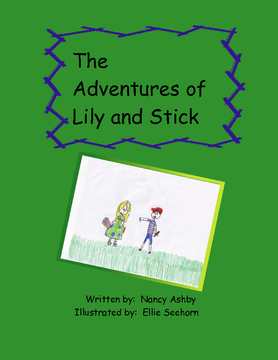 The Adventures of Lily and Stick
