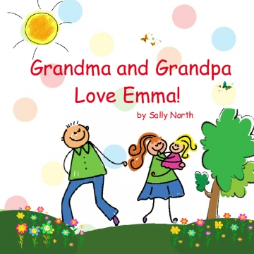 Grandma and Grandpa Love Emma