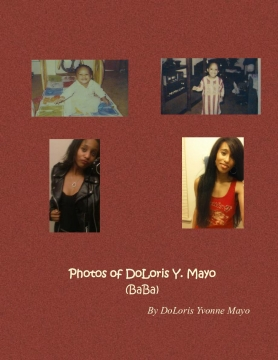 Photos of DoLoris Y. Mayo (BaBa)