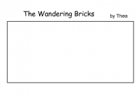 The wandering bricks