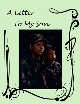 A Letter To My Son
