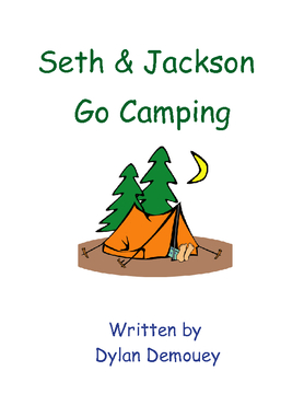 Seth and Jackson Go Camping