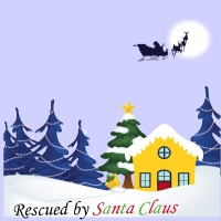 Rescued by Santa Claus.