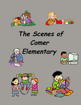 The Scenes of Comer Elementary
