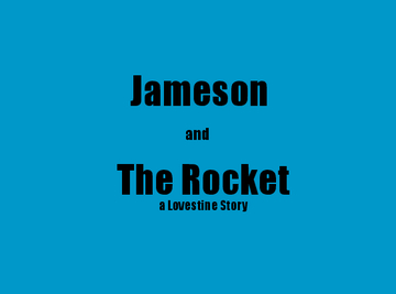Jameson and the Rocket