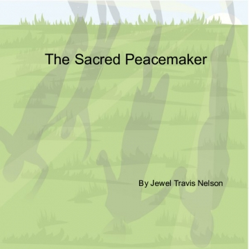 Sacred Peacemaker