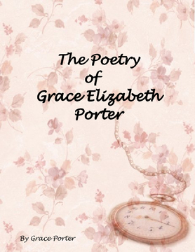 The Poetry of Grace Elizabeth Porter