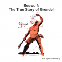 Beowulf: The True Story of Grendel