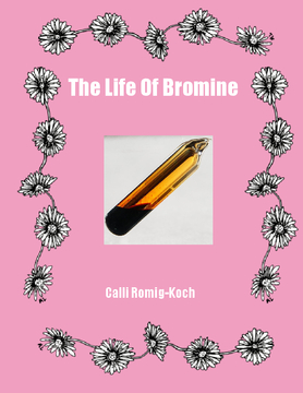 The Life of Bromine