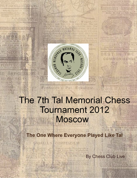 Tal Memorial 2012 Chess Tournament, Moscow