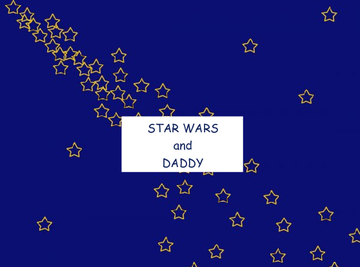 Star Wars and Daddy