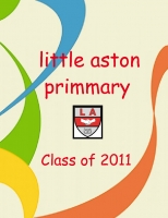 little aston primmary school class of 2011 year book