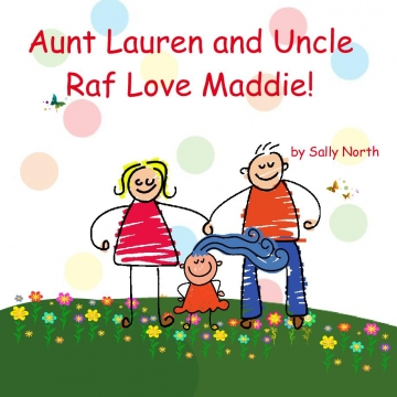 Aunt Lauren and Uncle Raf love Maddie