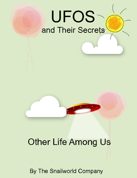 UFO`s and Their Secrets