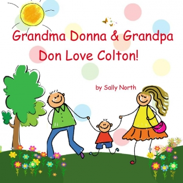 Grandma Donna & Grandpa Don Love Colton