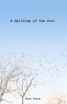 A Spilling of the Soul