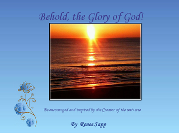 Behold the Glory of God!