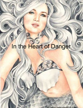 In the Heart of Danger