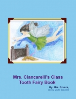 Mrs. Ciancarelli's Class Tooth Fairy Book