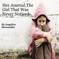 Her Journal,The girl that was never Noticed