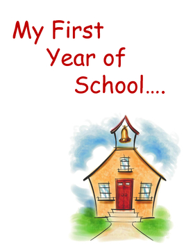 My First Year of School