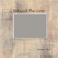 Behind The Love