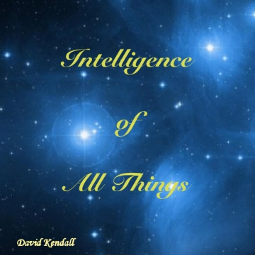 INTELLIGENCE of ALL THINGS