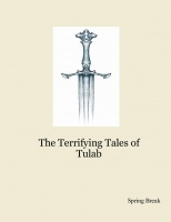 The Terrifying Tales of Tulab
