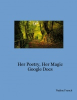 Her Poetry, Her Magic