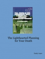 The Lighthearted Planning for Your Death