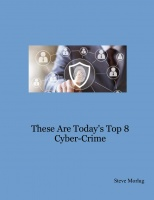 These Are Today's Top 8 Cyber-Crime