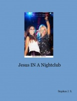 Jesus IN A Nightclub