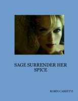SAGE SURRENDER HER SPICE