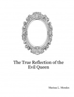 The True Reflection of the Evil Queen