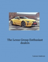 The Lexus Group Enthusiast dealers