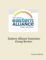 Eastern Alliance Insurance Group Review